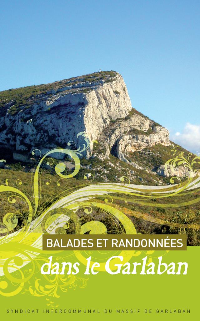 Couverture du topo guide proposant 12 balades et randonnées dans le Garlaban