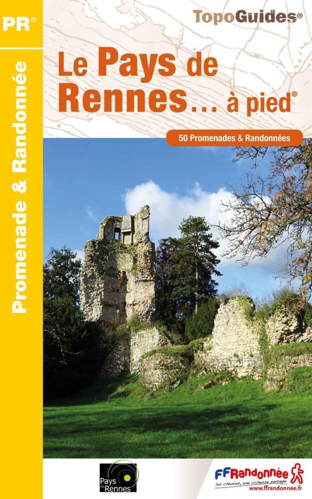 Topo Guide : Le Pays De Rennes à Pied