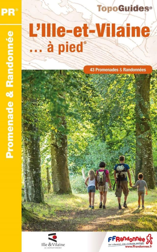 Topo Guide : L'Ille-et-Vilaine à Pied