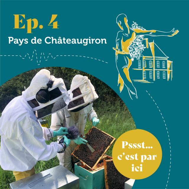 Voyages Sonores - Episode 4 - Pays de Châteaugiron