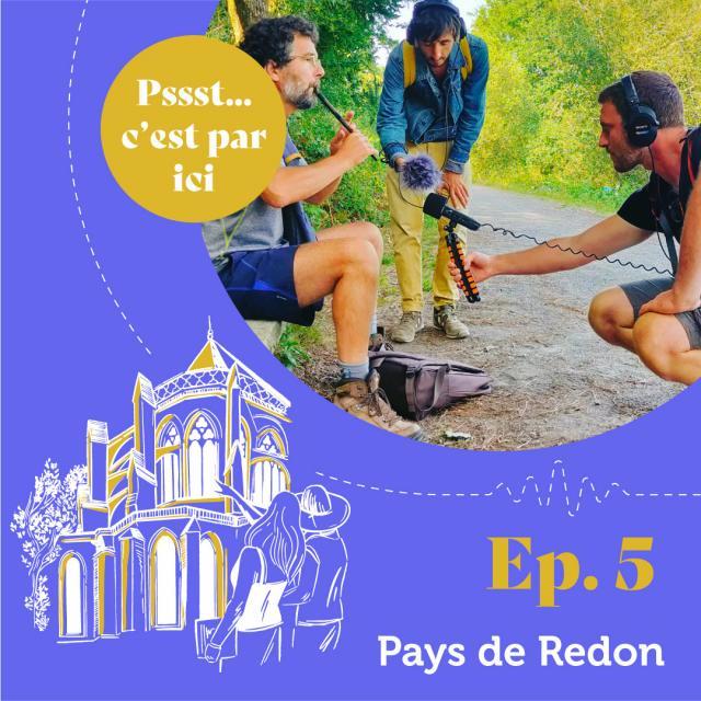 Voyages Sonores - Episode 5 - Pays De Redon