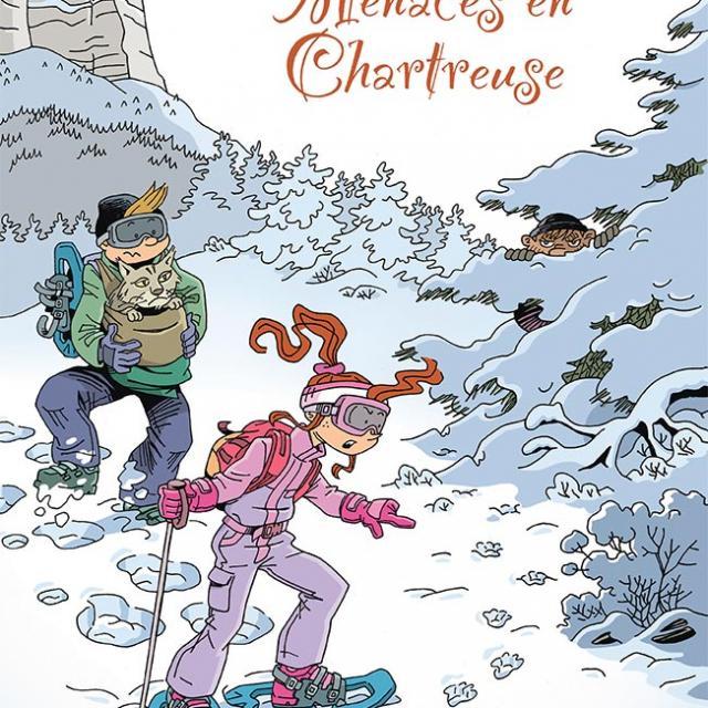 Menaces en Chartreuse (Tome 2)