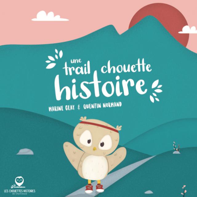Une trail chouette histoire