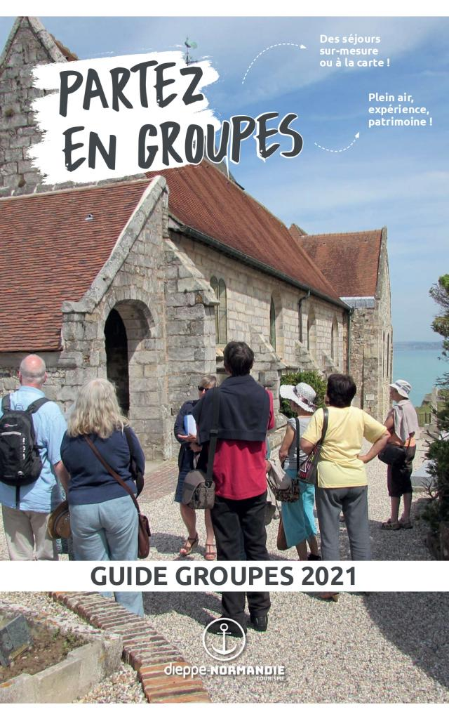 Guide Groupes Dieppe Normandie 2021