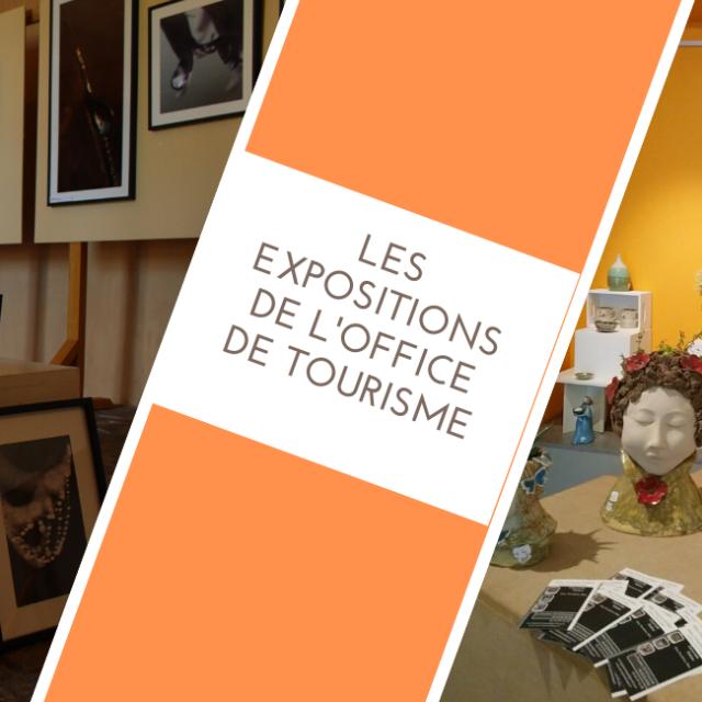 Les expositions de l'Office de Tourisme