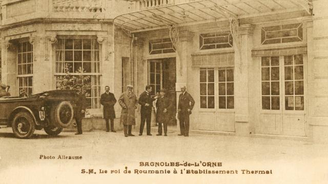 bagnoles-orne-roi-roumanie-ferdinand-thermes