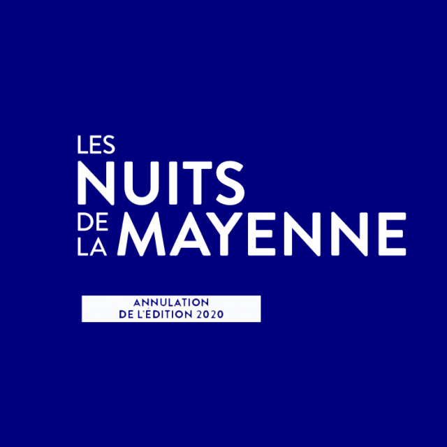 Annulation Nuits De La Mayenne