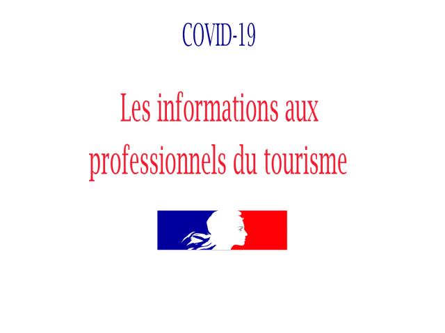 Covid 19 Les Informations Aux Professionnels Du Tourisme2