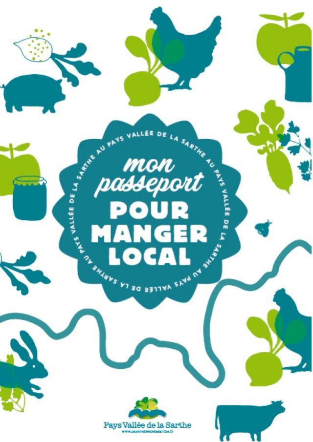 Mon passeport pour Manger Local - Guide des Producteurs Locaux de la Vallée de la Sarthe