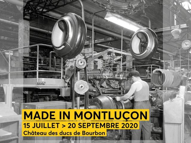 15 Juillet 20 Septembre Expo Made In Montlucon Chateau